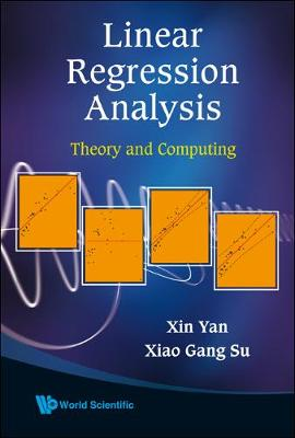 Linear Regression Analysis: Theory And Computing (Hardback)