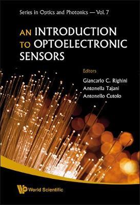 Introduction To Optoelectronic Sensors, An - Series In Optics And Photonics 7 (Hardback)