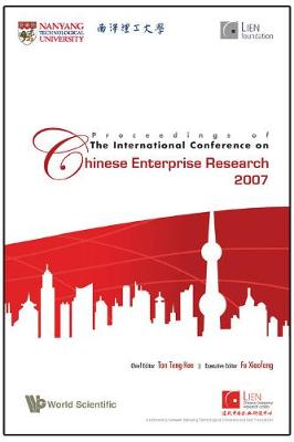 Proceedings Of The International Conference On Chinese Enterprise Research 2007 (Paperback)