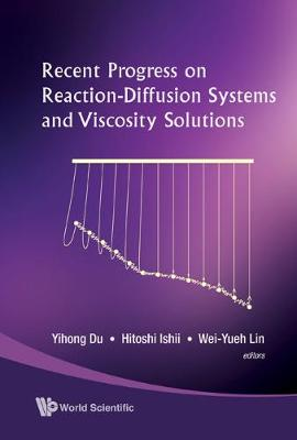 Recent Progress On Reaction-diffusion Systems And Viscosity Solutions (Hardback)