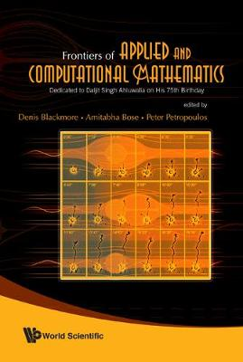Frontiers Of Applied And Computational Mathematics: Dedicated To Daljit Singh Ahluwalia On His 75th Birthday - Proceedings Of The 2008 Conference On Facm'08 (Hardback)