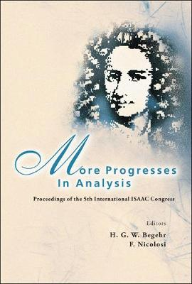 More Progresses In Analysis - Proceedings Of The 5th International Isaac Congress (Hardback)