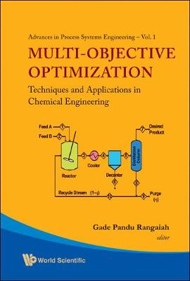 Multi-objective Optimization: Techniques And Applications In Chemical Engineering (With Cd-rom) - Advances In Process Systems Engineering 1 (Hardback)