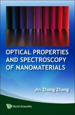 Optical Properties And Spectroscopy Of Nanomaterials (Hardback)