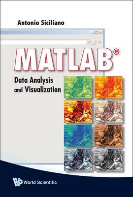 Matlab: Data Analysis And Visualization (Paperback)