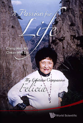 Passion For Life, A: My Lifetime Companion, Felicia (Paperback)