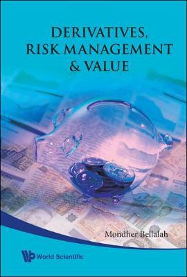 Derivatives, Risk Management And Value (Hardback)