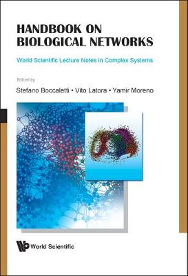 Handbook On Biological Networks - World Scientific Lecture Notes In Complex Systems 10 (Hardback)
