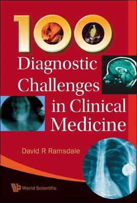 100 Diagnostic Challenges In Clinical Medicine (Hardback)