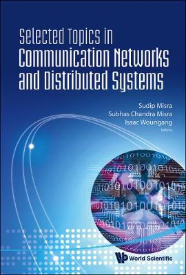 Selected Topics In Communication Networks And Distributed Systems (Hardback)