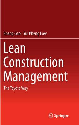 Lean Construction Management: The Toyota Way (Hardback)