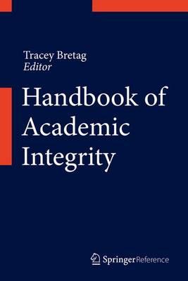 Handbook of Academic Integrity (Hardback)