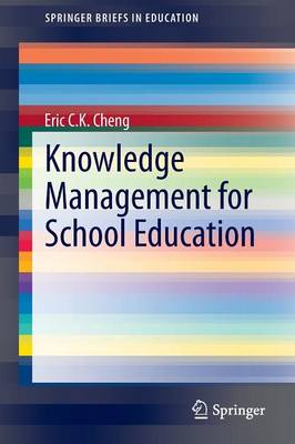 Knowledge Management for School Education - SpringerBriefs in Education (Paperback)