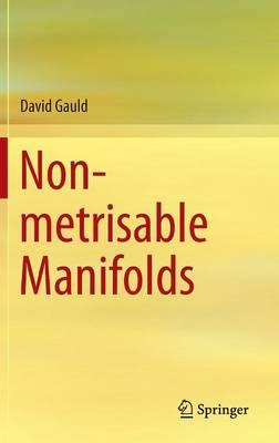 Non-metrisable Manifolds (Hardback)