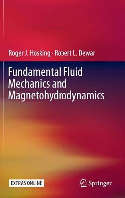 Fundamental Fluid Mechanics and Magnetohydrodynamics (Hardback)