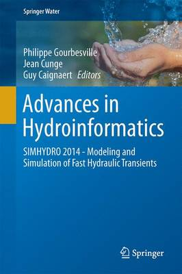 Advances in Hydroinformatics: SIMHYDRO 2014 - Springer Water (Hardback)