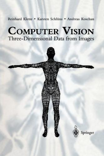 Computer Vision: Three-Dimensional Data from Images (Paperback)