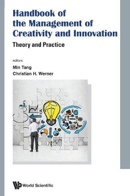 Handbook Of The Management Of Creativity And Innovation: Theory And Practice (Hardback)