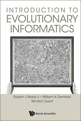 Introduction To Evolutionary Informatics (Paperback)