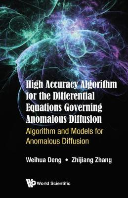High Accuracy Algorithm For The Differential Equations Governing Anomalous Diffusion: Algorithm And Models For Anomalous Diffusion (Hardback)