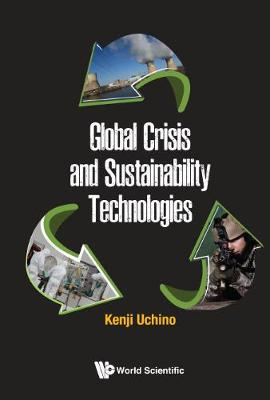 Global Crisis And Sustainability Technologies (Hardback)