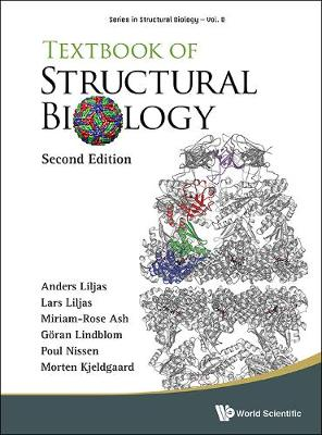 Textbook Of Structural Biology - Series in Structural Biology 8 (Paperback)