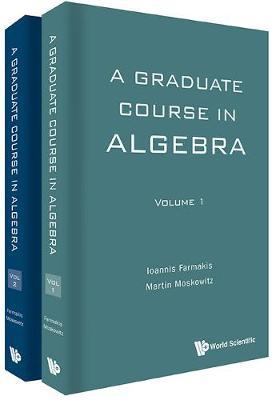 Graduate Course In Algebra, A (In 2 Volumes) (Hardback)