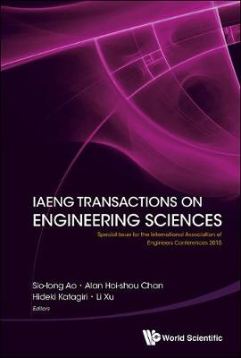 Iaeng Transactions On Engineering Sciences: Special Issue For The International Association Of Engineers Conferences 2015 (Hardback)