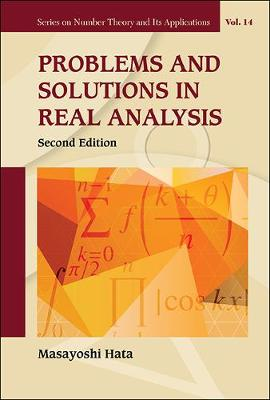 Problems And Solutions In Real Analysis - Series on Number Theory and Its Applications 14 (Hardback)