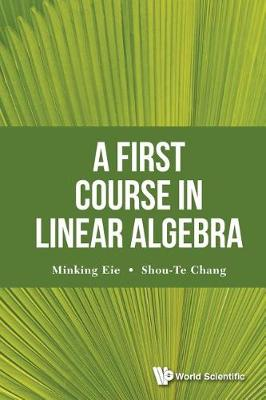 First Course In Linear Algebra, A (Paperback)