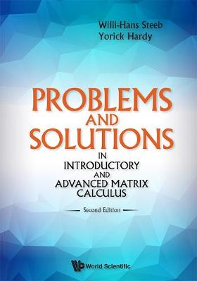 Problems And Solutions In Introductory And Advanced Matrix Calculus (Hardback)