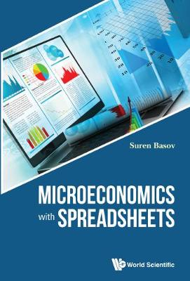 Microeconomics With Spreadsheets (Hardback)