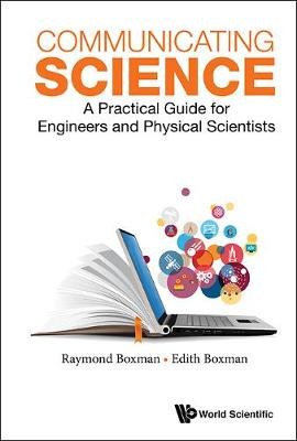 Communicating Science: A Practical Guide For Engineers And Physical Scientists (Hardback)