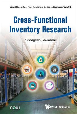 Cross-functional Inventory Research - World Scientific-Now Publishers Series in Business 10 (Hardback)