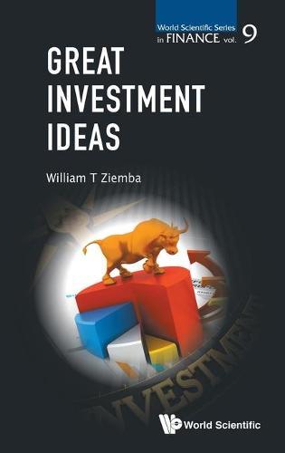Great Investment Ideas - World Scientific Series in Finance 9 (Hardback)
