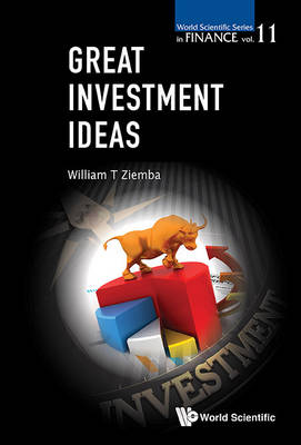 Great Investment Ideas - World Scientific Series in Finance 9 (Paperback)