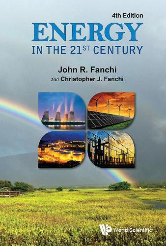 Energy In The 21st Century (4th Edition) (Hardback)