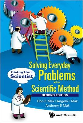 Solving Everyday Problems With The Scientific Method: Thinking Like A Scientist (Hardback)