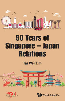 Merlion And Mt. Fuji, The: 50 Years Of Singapore-japan Relations (Paperback)