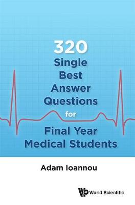 320 Single Best Answer Questions For Final Year Medical Students (Hardback)