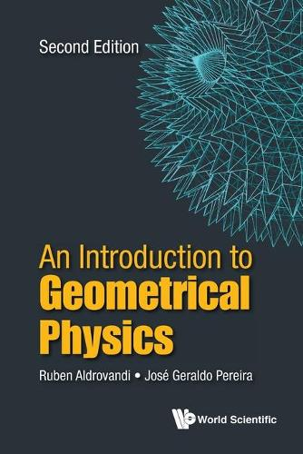 Introduction To Geometrical Physics, An (Paperback)