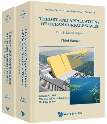 Theory And Applications Of Ocean Surface Waves (Third Edition) (In 2 Volumes) - Advanced Series On Ocean Engineering 42 (Hardback)