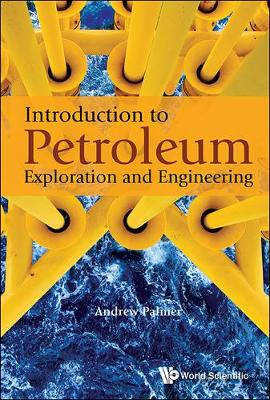 Introduction To Petroleum Exploration And Engineering (Paperback)