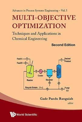Multi-objective Optimization: Techniques And Applications In Chemical Engineering - Advances In Process Systems Engineering 5 (Hardback)