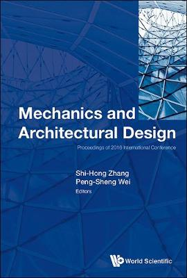 Mechanics And Architectural Design - Proceedings Of 2016 International Conference (Hardback)