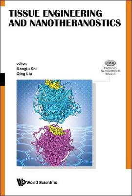Tissue Engineering And Nanotheranostics - Frontiers in Nanobiomedical Research 10 (Hardback)