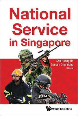 National Service In Singapore (Hardback)