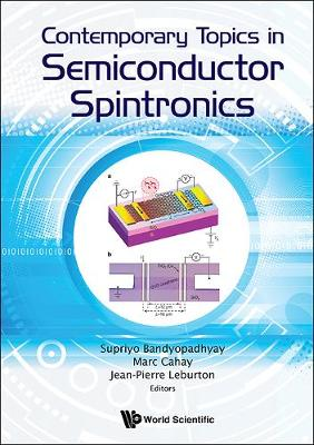 Contemporary Topics In Semiconductor Spintronics (Hardback)