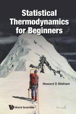 Statistical Thermodynamics For Beginners (Paperback)