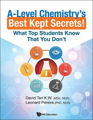 A-level Chemistry's Best Kept Secrets!: What Top Students Know That You Don't (Paperback)